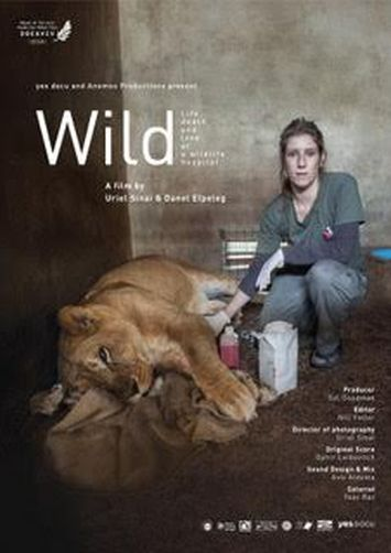 Wild. Life, Death and Love in a Wildlife Hospital